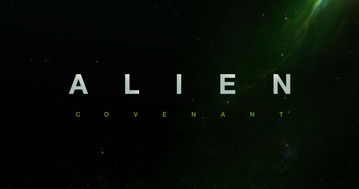 'Alien: Covenant' Release Moved Up; Poster Revealed